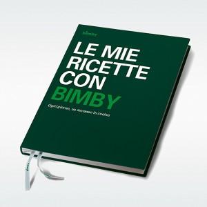 Le Mie Ricette con Bimby TM 5